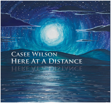 Here at a Distance by Casee Wilson CD Cover