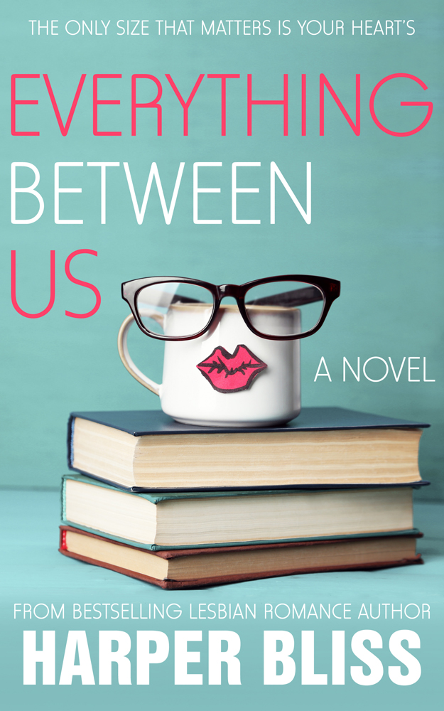 Everything Between Us by Harper Bliss book cover