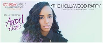 Saturday 2 April - The Hollywood Party with Angel Haze